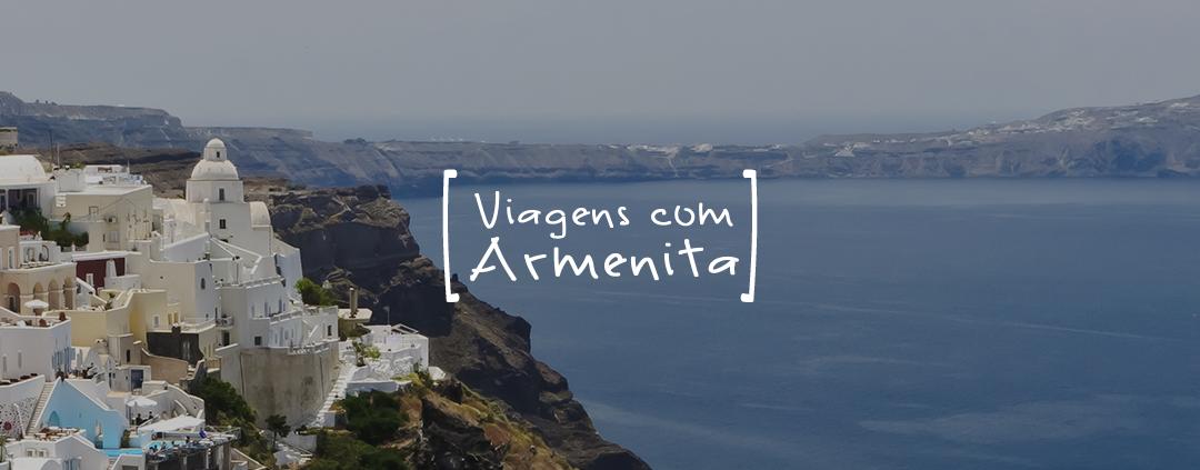 Viagens com Armenita